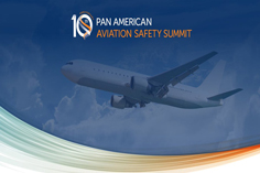 ALTA holds its Tenth Pan American Aviation Safety Summit in Quito